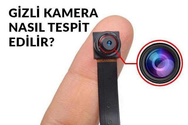 Gizli Kamera Nasıl Tespit Edilir